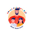 happy fathers day card best dad with children vector image vector image