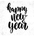 happy new year lettering phrase for postcard vector image