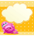 A fat pink monster with an empty cloud template at vector image vector image