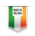Made in Ireland flag ribbon vector image vector image