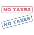 no taxes textile stamps vector image vector image