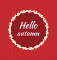 round round frame of autumn leaves on a red vector image vector image
