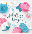 happy mothers day banner with beautiful flowers vector image vector image
