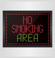 no smoking area notice led digital sign vector image vector image