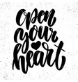 open your heart lettering phrase in light vector image vector image