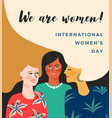 international womens day template with vector image vector image
