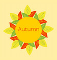 autumn round frame of red yellow green orange vector image vector image