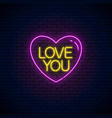 love you text in heart shape in neon style happy vector image vector image