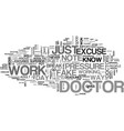 a doctor excuse gives an adult a break from work vector image vector image