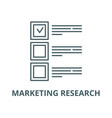 marketing research line icon linear vector image vector image