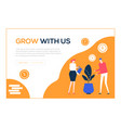 grow with us - flat design style colorful web vector image