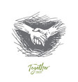 hands holding together friendship partnership vector image vector image