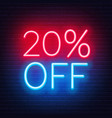 20 percent off neon lettering on brick wall vector image vector image