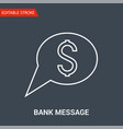 bank message icon thin line vector image vector image