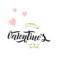 brush lettering quote happy valentine s day vector image