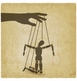 puppet marionette on ropes is broken man on vector image vector image