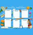 school timetable schedule template weekly planner vector image