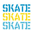 skate typography t-shirt graphic vector image