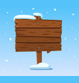 wooden sign in snow christmas winter holidays vector image