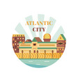 welcome to atlantic city poster view on city vector image vector image