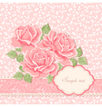 Floral background with roses greeting card templa vector image