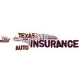 texas auto insurance faq text background word vector image vector image