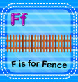 flashcard letter f is for fence vector image vector image