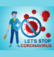 stop coronavirus covid-19 doctor and prevent sign vector image vector image