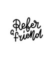 refer a friend sticker for social media content vector image vector image