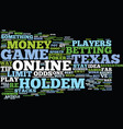 texas holdem online game tips text background vector image vector image