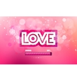 wight inscription love cut on a pink background vector image