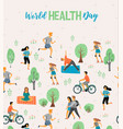 world health day healthy lifestyle vector image vector image