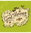 Good morning vintage hand lettering vector image vector image