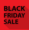 black friday sale concept slogan with long shadow vector image