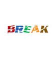 break letter logo vector image