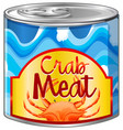 crab meat in aluminum can vector image vector image