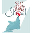 Fur Seal Show Lettering Poster vector image vector image