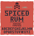 whiskey fine label font vintage typeface vector image vector image