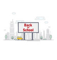 billboard with words back to school on the vector image vector image