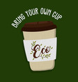 bring your own cup poster label for eco business vector image