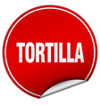 tortilla round red sticker isolated on white vector image vector image