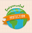 environmental protection concept for earth help vector image