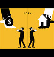 loan and home offering to man vector image