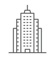 skyscaper thin line icon office and architecture vector image