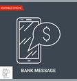 bank message icon vector image vector image