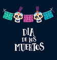 dia de los muertos greeting card invitation vector image vector image