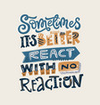 react with no reaction vector image