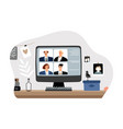 video conference from home vector image vector image