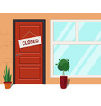 closed sign on red door store with a sign vector image