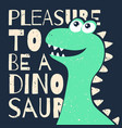 cute t-shirt design for kids funny dinosaur vector image